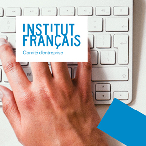 Voir la fiche Comité d'entreprise d l'Institut Français